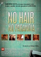 No hair, no paranoia